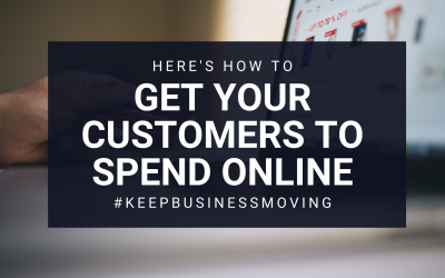 How to get your customers to spend online